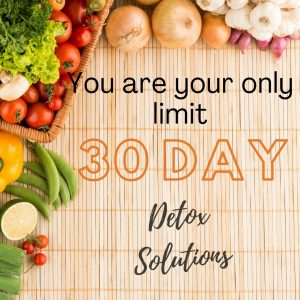 Thirty Day Detox Solution